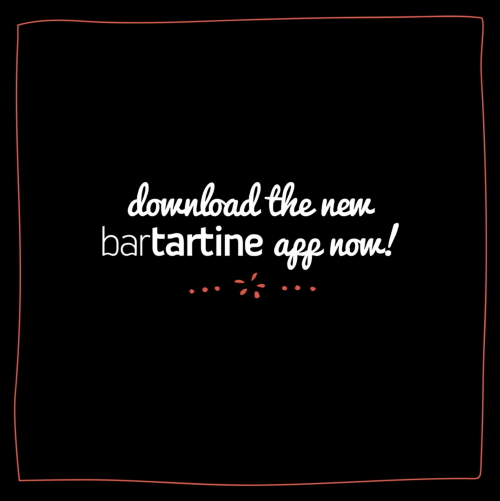 the all new bartartine mobile app!