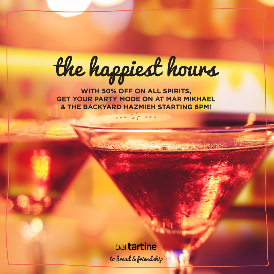 THE HAPPIEST HOURS AT MAR MIKHAEL AND HAZMIEH